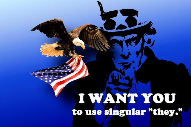 Picture of Uncle Sam and an eagle holding an American flag. Overlay text reads I WANT YOU to use singular they.