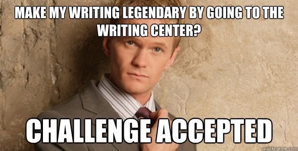 himym meme meme of the week 4 writing center picks the write attitude